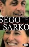 Couverture du livre Sego, Sarko : qui choisir ?